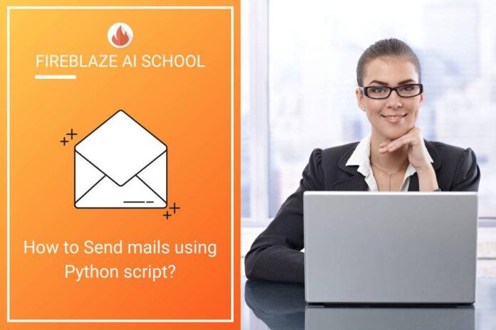 How to Send mails using Python script?