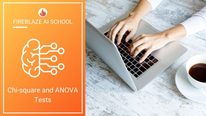 Chi-square and ANOVA Tests